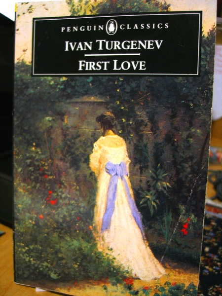first love by ivan turgenev Ebook `first love, and other stories`: ebooks list of ivan sergeevich turgenev.