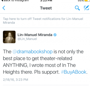 Wow---a tweet today by Miranda about the Drama Book Store!